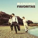 """""""Favoritas"""" von Marquess: Ein Album voller spanischer und lateinamerikanischer Klassiker"""