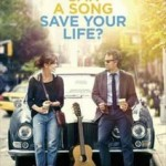 Can A Song Save Your Life? – Soundtrack mit Adam Levine, Keira Knightley uva.