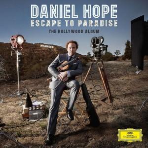 Daniel Hope - Escape To Paradise