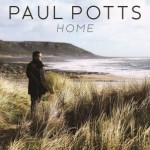 "PAUL POTTS: Neues Album ""Home"" erscheint am 12. September"