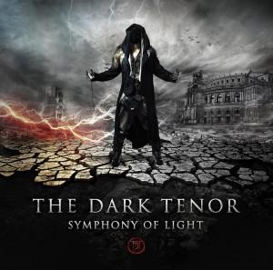 The Dark Tenor - Symphony Of Light