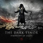 "The Dark Tenor – erster Vorbote der ""Symphony of Light"" – das Lyric-Video zum Albumtrack ""Haunted Hearts"""