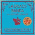 """LaBrassBanda – das Video zur Single """"Keine Sterne in Athen"""" feat. Stephan Remmler (VÖ 12.09.)"""