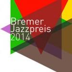 Auf ins Finale – Live-Konzert des Bremer Jazzpreis 2014