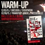"""Die Toten Hosen: Durchdrehen in Dresden und Frankfurt/Oder – """"Am Anfang war der Lärm"""" LIVE 2015"""