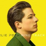 "Charlie Puth kündigt sein Debütalbum ""Nine Track Mind"" für den 06.11. an"