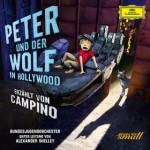 Peter und der Wolf in Hollywood – Ein Klassiker, neu erzählt von Campino