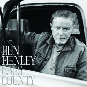 Don Henley - Cass County