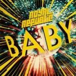 """Royal Republic veröffentlichen neue Single """"Baby"""""""