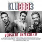 Florian Silbereisen, Jan Smit und Christoff stürmen mit KLUBBB3 die Offiziellen Deutschen Charts