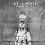 "The Lumineers kündigen zweites Studio-Album ""Cleopatra"" an"