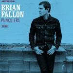 """The Gaslight Anthem-Frontmann Brian Fallon veröffentlicht sein Soloalbum """"Painkillers"""""""