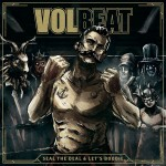 "VOLBEAT – mit neuem Studioalbum ""Seal The Deal & Let's Boogie"" und erster Single ""For Evigt"""