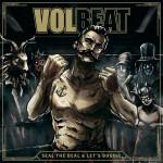 "VOLBEAT – mit neuem Studioalbum ""Seal The Deal & Let's Boogie"" und erster Single ""For Evigt"""