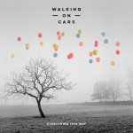 "Walking On Cars veröffentlichen ihr Album ""Everything This Way"""