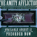 "THE AMITY AFFLICTION  ""This Could Be Heartbreak"""