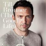 """Till Brönner veröffentlicht diesen Freitag neues Album """"The Good Life"""""""