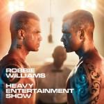 """ROBBIE WILLIAMS: Neues Studioalbum """"Heavy Entertainment Show"""" erscheint am 4. November / Titelsong ab sofort erhältlich"""