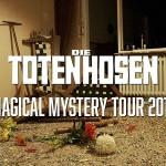 Zurück zum Rand des Wahnsinns: Die Toten Hosen gehen wieder auf Magical Mystery Tour