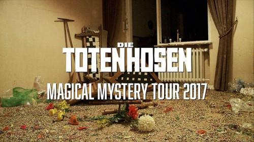 Die Toten Hosen - Magical Mystery Tour 2017
