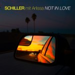 Schiller – Not in Love