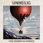 """UNHEILIG – mit Abschiedsalbum """"VON MENSCH ZU MENSCH"""" auf Platz 1 der Charts"""