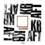 """GLASHAUS – Neues Album """"Kraft"""" erscheint im März"""