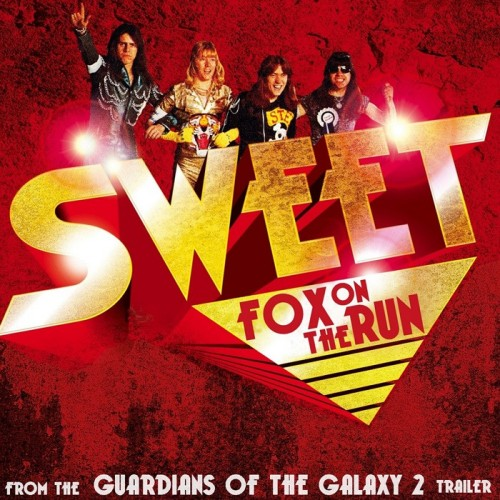 Sweet - Fox On The Run