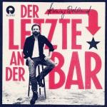 Henning Wehland – Der Letzte an der Bar – VÖ: 27.01.17