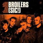 BROILERS mit »(sic!)« auf Platz 1 der deutschen Albumcharts!