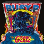 Busy P –  Genie (feat. Mayer Hawthorne)