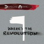 """DEPECHE MODE: Neue Single """"Where's The Revolution"""" jetzt erhältlich"""