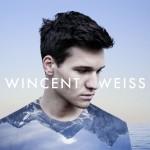WINCENT WEISS – Live auf Tour ab März