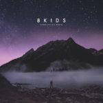 """8KIDS Musikvideo """"Zeit"""" ist online"""