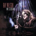 Ray Wilson: das neue Live-Doppel-Album des Ausnahmesängers