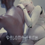 """Neue Paloma Faith-Single """"Crybaby"""" erscheint heute"""