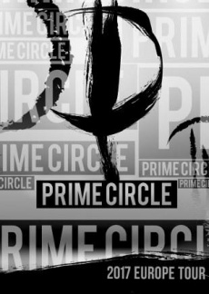 "PRIME CIRCLE: ""If You Don´t You Never Will Tour – Germany 2017"""