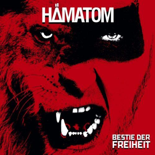 Hämatom - Die Bestie der Freiheit