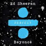 """ED SHEERAN holt Pop-Queen Beyoncé für eine neue Version von """"Perfect"""" ins Boot."""