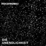 """Tocotronic veröffentlichen neues Video zu """"Die Unendlichkeit"""""""
