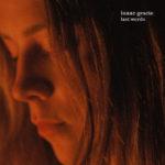 """Isaac Gracie präsentiert mit """"Last Words"""" den Vorboten auf sein kommendes Debütalbum"""