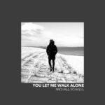 Michael Schulte – You Let Me Walk Alone – Unser Song für Lissabon