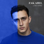 "UK-Shootingstar ZAK ABEL hat seine neue Single ""Love Song"" enthüllt."