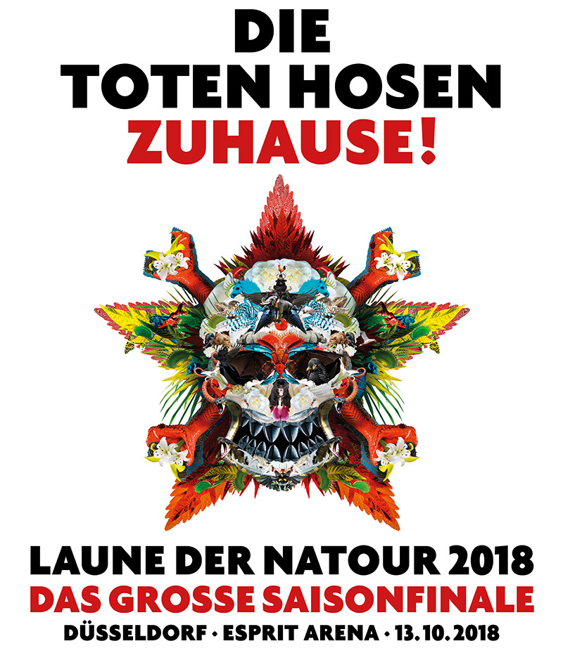 """13.10.18 Düsseldorf Esprit Arena: DIE TOTEN HOSEN ZUHAUSE! """"LAUNE DER NATOUR 2018"""" DAS GROSSE SAISONFINALE – Vorverkauf ab 12.4.18"""