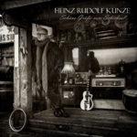 "Heinz Rudolf Kunze ""Schöne Grüße vom Schicksal"""