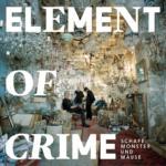 """Element Of Crime veröffentlichen am 5.10.18 das Album """"Schafe, Monster und Mäuse"""""""