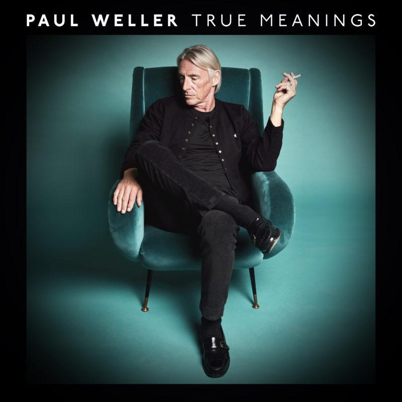 """Paul Weller – Neue Single """"MOVIN ON"""" jetzt erhältlich"""