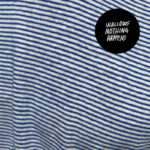 """WALLOWS Die südkalifornische Alternative-Band kündigt  ihr neues Album """"Nothing Happens"""" für den  22. März 2019 an!"""