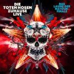 """""""Die Toten Hosen – Zuhause Live: Das Laune der Natour-Finale"""": Live-Album am 29.3 /Warschau, Krakau, Linz: """"Wer bremst, verliert! – Sommer 2019"""""""