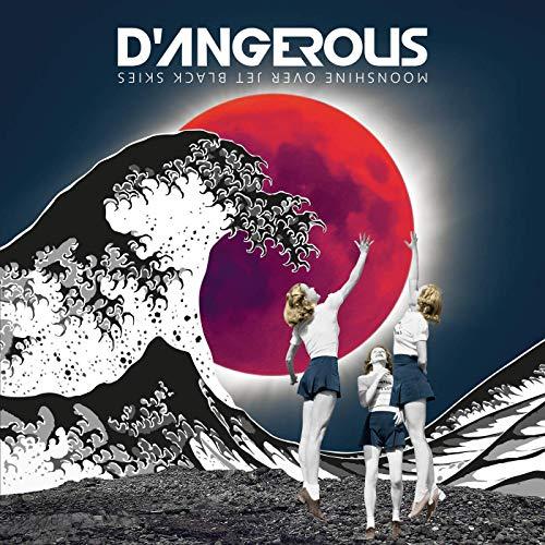 D'ANGEROUS sind ab dem 24. April auf Deutschland-Tour